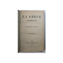 LA GRECE CONTEMPORAINE par EDMOND ABOUT , 1890