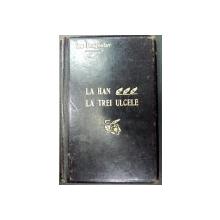 LA HAN LA TREI ULCELE - ION DRAGOSLAV  1908