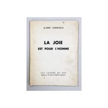La joie est pour l`homme de Ilarie Voronca,- Marsilia, 1936*Dedicatie