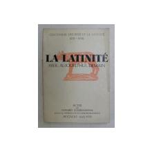 LA LATINITE HIER , AUJOURD'HUI , DEMAIN , ACTES DU CONGRES INTERNATIONAL procures par GEORGES et ILINCA BARTHOUIL - IONESCO , 1978