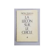 LA LECON SUR LE CERCLE par NICHITA STANESCU , 1988