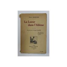 LA LUEUR DANS L 'ABIME par HENRI BARBUSSE , 1920
