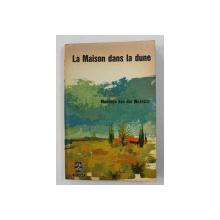 LA MAISON DANS LA DUNE par MAURICE VAN DER MEERSCH , 1966