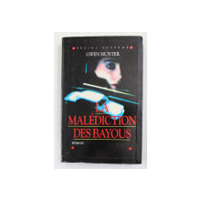 LA MALEDICTION DES BAYOUS - roman par GWEN HUNTER , 1995