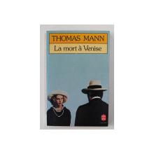 LA MORT A VENISE par THOMAS MANN , 1987