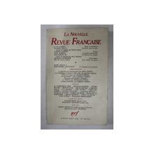 LA NOUVELLE REVUE FRANCASIE , NO . 342 - 343 , JUILLET - AOUT 1981 , CONTINE UN ARTICOL SEMNAT DE EMIL CIORAN , 1981