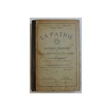 LA PATRIE  - LECTURES ILLUSTREES DE LA SUISSE ROMANDE par C. W. JEANNERET , 1903
