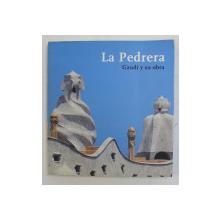 LA PEDRERA  - GAUDI Y SU OBRA , 2000