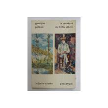 LA PEINTURE DU XIXe SIECLE par GEORGES PEILLEX , 1964