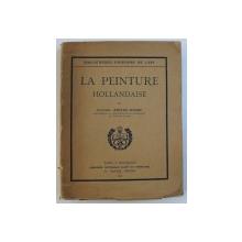 LA PEINTURE HOLLANDAISE par CLOTILDE BRIERE - MISME , 1927
