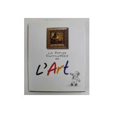 LA PETITE ENCYCLOPEDIE DE L' ART par ALAIN REY  et  BRIGITTE COVIGNON , 1995