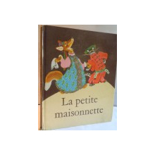 LA PETITE MAISONNETTE , 1975