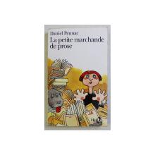 LA PETITE MARCHANDE DE PROSE par DANIEL PENNAC , 1997