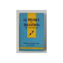 LA PHYSIQUE DES TRANSITIONS par NINO BOCCARA , 1970