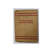 LA PICIOARELE MANTUITORULUI - SCURTE MEDITATII PENTRU PREOTI - VOLUMUL II - NOAPTEA PATIMILOR de ANTON HUONDER , SERIA TEOLOGICA NR. 8 , 1937