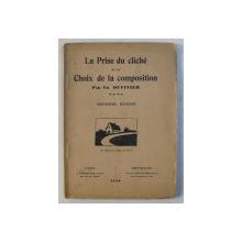 LA PRISE DU CLICHE ET LE CHOIX DE LA COMPOSITION par CH. DUVIVIER , 1929