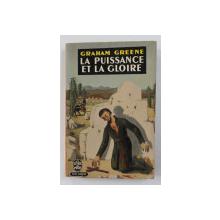 LA PUISSANCE ET LA GLOIRE par GRAHAM GREENE , 1963