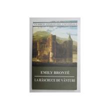 LA RASCRUCE DE VANTURI de EMILY BRONTE , 2018