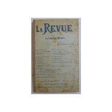 LA REVUE ( ANCIEN ' REVUE DES REVUES ' ) , NO . 18 , 15 SEPTEMBRE , 1906