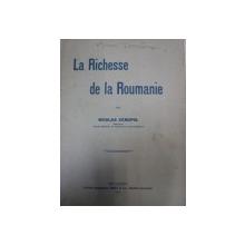LA RICHESSE DE LA ROUMANIE-NICOLAS XENOPOL  BUCURESTI 1916