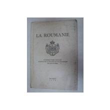 LA ROUMANIE -OUVRAGE PUBLIE SOUS LES AUSPICES DE LA SOCIETE ROYALE ROUMAINE DE GEOGRAPHE -BUC. 1930