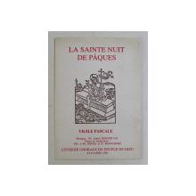 LA SAINTE NUIT DE PAQUES  - VIGILE PASCALE , 1990