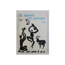 LA SAISON EN EUROPE , 1966