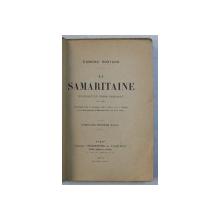 LA SAMARITAINE  - EVANGILE EN TROIS TABLEAUX EN VERS par EDMOND  ROSTAND , 1919