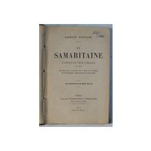 LA SAMARITAINE , EVANGILE EN TROIS TABLEAUX EN VERS , QUARANTE ET UNIEME MILLE par EDMOND ROSTAND , 1910