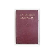 LA SCIENCE FRANCAISE . TOME PREMIER , 1915