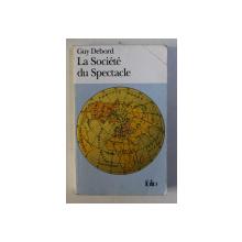 LA SOCIETE DU SPECTACLE par GUY DEBORD , 1992