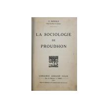 LA SOCIOLOGIE DE PROUDHON par C . BOUGLE , 1911