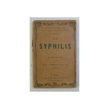 LA SYPHILIS par LE DOCTEUR JAF , 1915