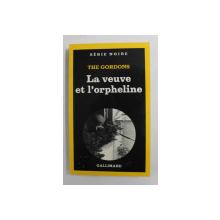LA VEUVE ET L 'ORPHELINE par THE GORDONS , 1980