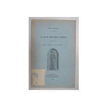 LA VIE DE SAINT BLAISE D ÁMORIUM par HENRI GREGOIRE , 1930