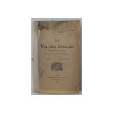 LA VIE DES INSECTES - MORCEAUX CHOISIS par J. - H. FABRE , 1925