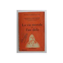 LA VIE MORALE ET L 'AU DEJA par JACQUES CHEVALIER , 1938