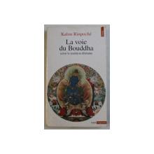 LA VOIE DU BOUDDHA SELON LA TRADITION TIBETAINE par KALOU RINPOCHE , 1993