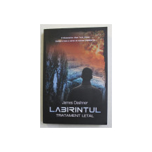 LABIRINTUL , TRATAMENT LETAL de JAMES DASHNER , 2015
