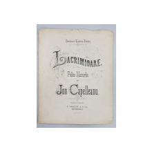 LACRIMIOARE - POLKA MAZURKA de JON CAPELLEANU , PARTITURA , CCA. 1900