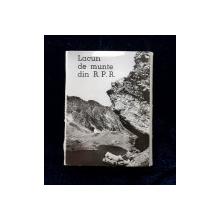 LACURI DE MUNTE DIN R.P.R. , MINIABUM CU FOTOGRAFII , ANII  '60
