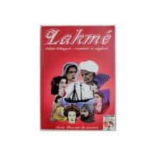 LAKME  - POVESTI , adaptare pentru copii de ANDRA SANDRU , ilustratii de OLIMPIA BUDA , 1999