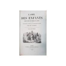 L'AMIE DES ENFANTS PETIT COURS DE MORALE EN ACTION par Mde GUIZOT - PARIS, 1856