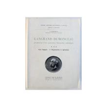 LANGRAND  - DUMONCEAU - PROMOTEUR D' UNE PUISSANCE FINANCIERE CATHOLIQUE , VERS L' APOGEE  - 2. ORGANISATION ET OPERATIONS par G. JACQUEMYNS , 1963