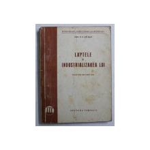 LAPTELE SI INDUSTRIALIZAREA LUI de R.B. DAVADOV , 1951, PREZINTA HALOURI DE APA*