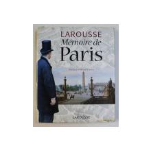LAROUSSE - MEMOIRE DE PARIS , 2003