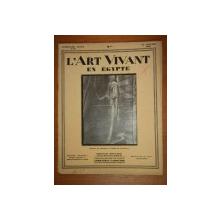 L'ART VIVANT EN EGYPTE  1929