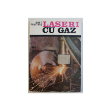 LASERI CU GAZ de DAN C. DUMITRAS , 1982