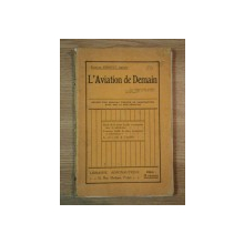 L'AVIATION DE DEMAIN de FRANCOIS ERNOULT , 1910