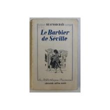 LE BARBIER DE SEVILLE , LE MERE COUPABLE par BEAUMARCHAIS , 1938